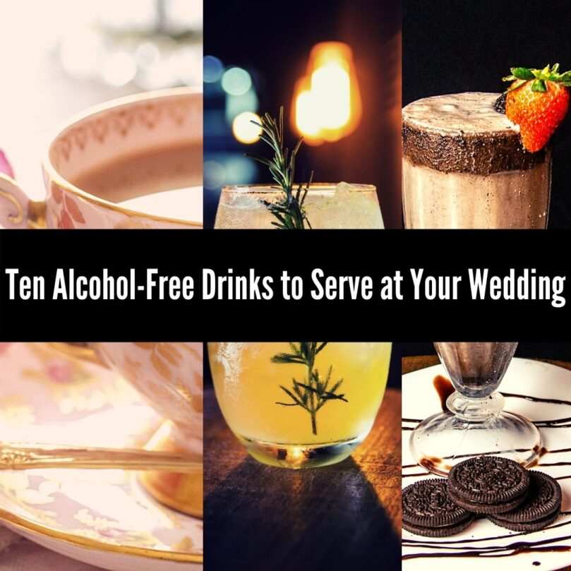Ten Alcohol-Free Drinks to Serve at Your Wedding